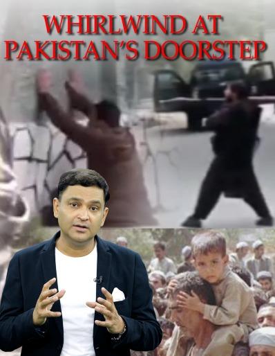 WHIRLWIND AT PAKISTAN'S DOORSTEP | Episode 8